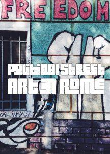 Political Street Art in Rome