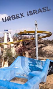 abandoned places israel urbex