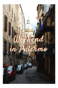 Weekend in Palermo Sicily